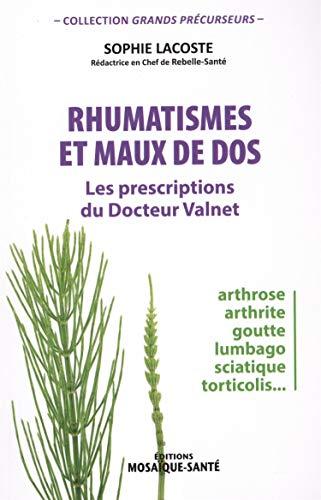 Rhumatismes et maux de dos : les prescriptions du docteur Valnet