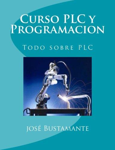 Curso PLC y Programacion: Todo sobre PLC