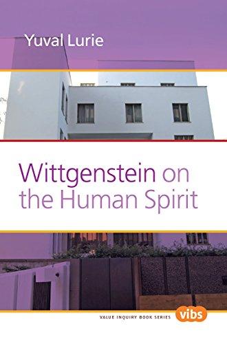 Wittgenstein on the Human Spirit (Value Inquiry Book Series)