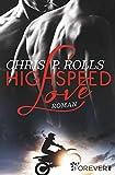 Highspeed Love: Roman - Rolls