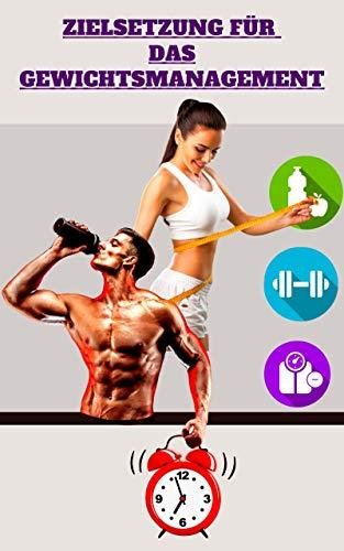 Zielsetzung für das Gewichtsmanagement
