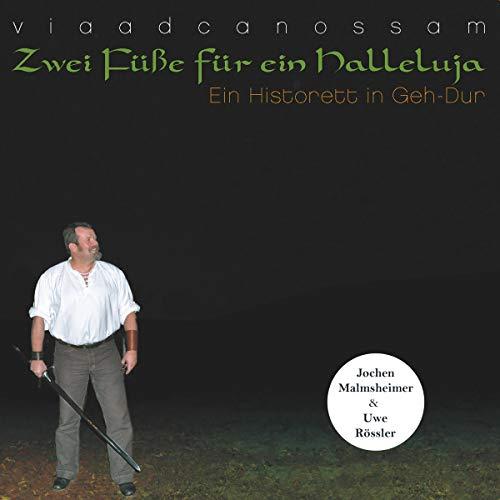 Zwei Füße für ein Halleluja - Ein Historett in Geh-Dur  By  cover art
