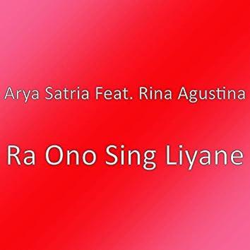 Ra Ono Sing Liyane