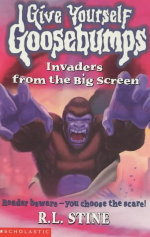 Invaders from the Big Screen (Give Yourself Goosebumps)
