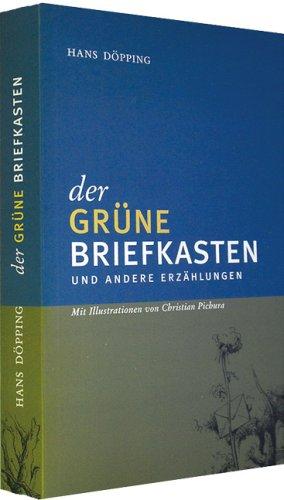 Der grüne Briefkasten: Und andere Erzählungen