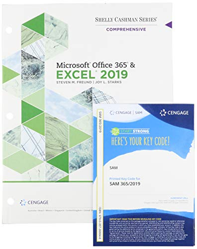Bundle: Shelly Cashman Series Microsoft Office 365 & Excel 2019 Comprehensive, Loose-leaf Version + SAM 365 & 2019 Assessments, Training, and Projects ... Access Card with Access to eBook for 1 term