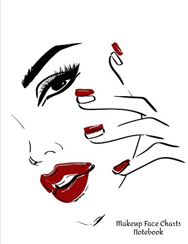 Makeup Face Charts Notebook: Make Up Practice Chart Book.contouring Paint And Blush For Professional Makeup Artists 8.5*11 Inch