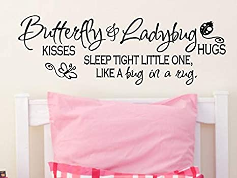 8 x 40 Butterfly Kisses /& Ladybug Hugs...Nursery Wall Quotes Words Sayings Removable Nursery Wall Decal Lettering