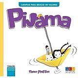 Pijama / Editorial GEU / Recomendado a partir de 6 años / Fomenta la lectura / Indicado para educar en valores / Incluye actividades (Cuento. Lectores iniciados. Cuentos para educar en valores)