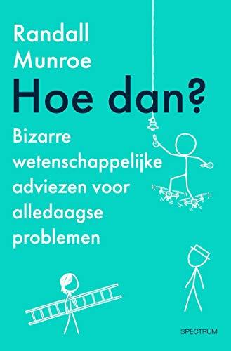 Hoe dan? (Dutch Edition)