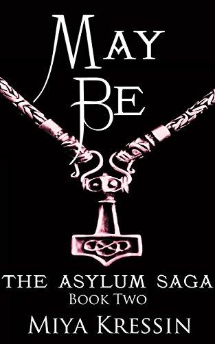May Be: Book Two of the Asylum Saga (English Edition)