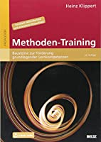 Methoden-Training: Bausteine zur Foerderung grundlegender Lernkompetenzen. Mit E-Book inside