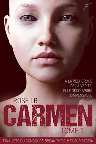 Carmen - tome 1 par [Roseline Lambert]