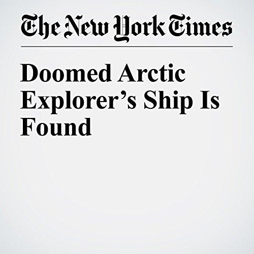 Doomed Arctic Explorer's Ship Is Found audiobook cover art