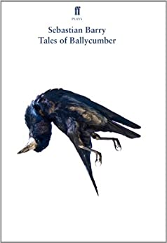 Tales of Ballycumber by [Sebastian Barry]