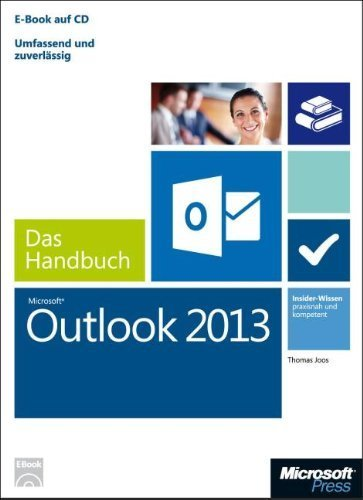 Microsoft Outlook 2013 - Das Handbuch by Imported by Yulo inc.(1905-07-06)