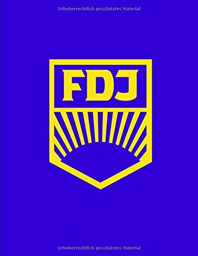 FDJ: Freie Deutsche Jugend | Schreibheft | Notizbuch | Liniert | 110 Nummerierte Seiten | Grossformat | Robustes Softcover | Ostalgie | DDR