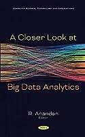 A Closer Look at Big Data Analytics