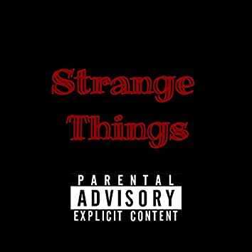 Strange Things (feat. Tizzy)