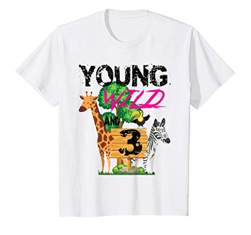 Kids Young Wild and (3) Three Zoo Safari Animal Jungle Shirt girl