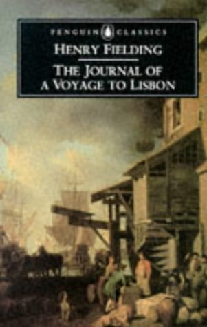The Journal of a Voyage to Lisbon (Penguin Classics)