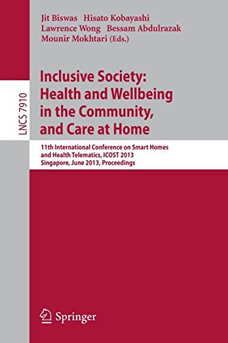 Inclusive Society: Health and Wellbeing in the Community, and Care at Home: 11th International Conference on Smart Homes