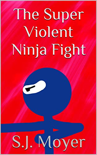 The Super Violent Ninja Fight (English Edition)