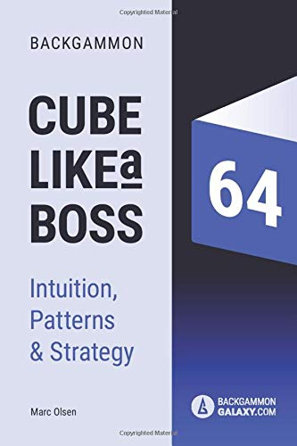 Compare Textbook Prices for Backgammon - Cube like a boss: Patterns, Intuition & Strategy  ISBN 9781709385650 by Olsen, Mr. Marc Brockmann,Nielsen, Mr Joaquim Marques
