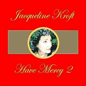 Have Mercy Mix 2