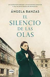 El silencio de las olas par Ángela Banzas