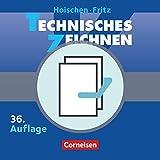 Hoischen: Technisches Zeichnen: 451712-7 und 151042-8 im Paket: Technisches Zeichnen (36. Auflage) und Praxis des Technischen Zeichnens Metall (17. Auflage) - 451712-7 und 151042-8 im Paket - Hans Hoischen