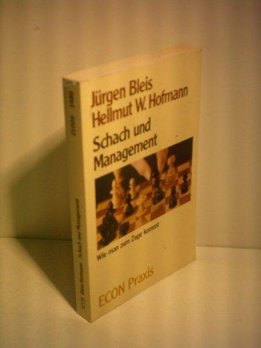 Jürgen Bleis: Schach und Management - Wie man zum Zuge kommt