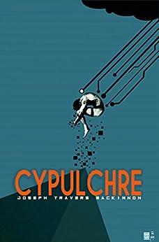 Cypulchre by [Joseph MacKinnon]