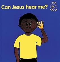 Can Jesus Hear Me? (God and Me) (God & Me)