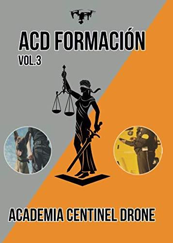 ACD Formación vol. 3: TEST para aspirante a Vigilante de Se