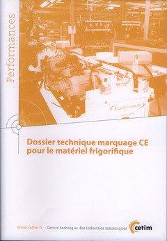 Dossier technique marquage CE pour le matériel frigorifique (Performances, 9Q131)