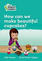 Level 3 – How can we make beautiful cupcakes? (Collins Peapod Readers)
