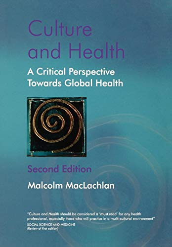 Culture and Health: A Critical Perspective Towards Global Health