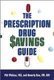 The Prescription Drug Savings Guide