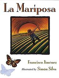 La Mariposaby Francisco Jimenez, illustrated by Simon Silva