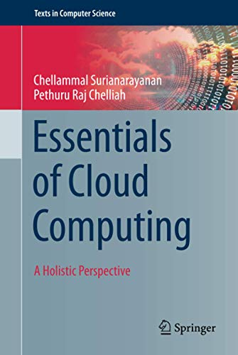 Essentials of Cloud Computing (Texts in Computer Science)