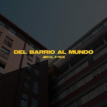 Del Barrio Al Mundo