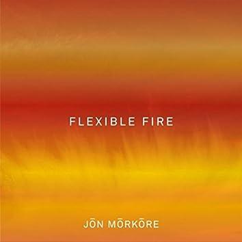 Flexible Fire