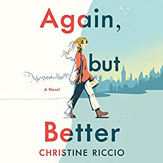 Again, But Better                   By:                                                                                                                                 Christine Riccio                               Narrated by:                                                                                                                                 Brittany Pressley                      Length: 12 hrs     9 ratings     Overall 4.3