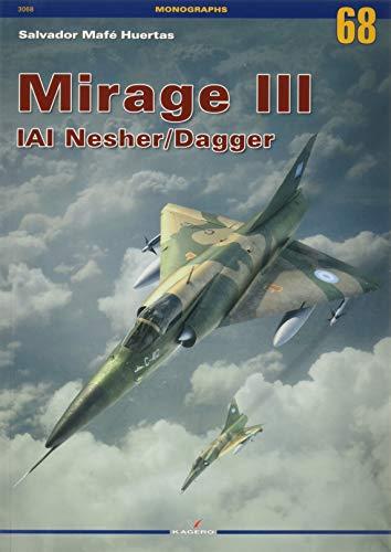 Mirage III Iai Nesher/Dagger: 3068 (Monographs)