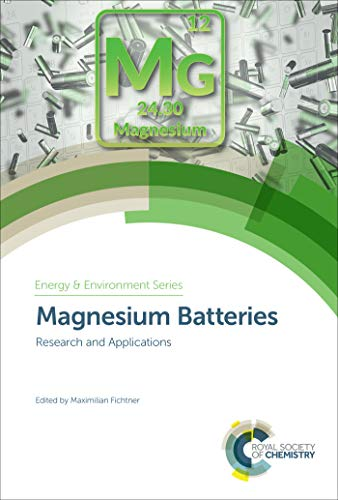Magnesium Batteries: Research and Applications (ISSN Book 23) (English Edition)