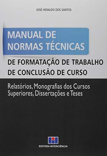 Manual de Normas Técnicas de Formatação de Trabalho de Conclusão de Curso
