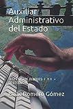 Auxiliar Administrativo del Estado.: TESTS DE LOS BLOQUES I Y II + SICOTÉCNICOS + PRESUPUESTOS DEL ESTADO 2021