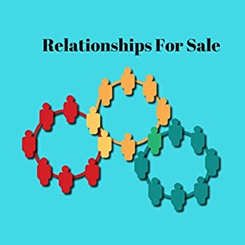 Relationships for Sale
