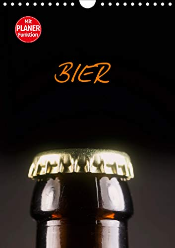 Bier (Wandkalender 2021 DIN A4 hoch)
